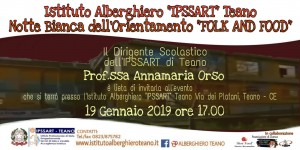 "Notte Bianca dell'orientamento ""FOLK and FOOD"" all'IPSSART TEANO: 19 Gennaio ore 17:00"